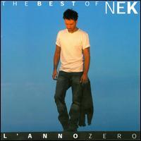 The Best Of Nek L'anno Zero