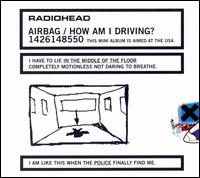 Airbag / How Am I Driving?