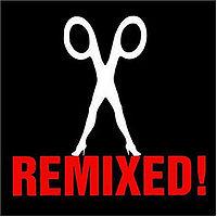 Remixed!