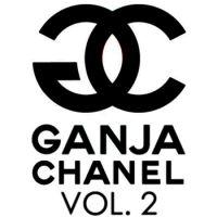 Ganja Chanel Vol.2