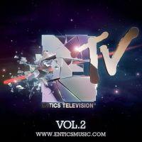 Entics Television Vol. 2
